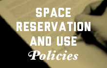 Space Reservation and Use Policies